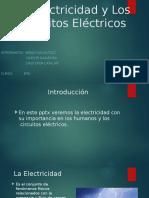 La Electricidad y Los Circuitos Eléctricos