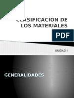 Unidad 1 Clasificación de Los Materiales
