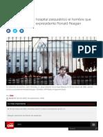 EE.uu._ Sale de Un Hospital Psiquiátrico El Hombre Que Intento Asesinar Al Expresidente Ronald Reagan