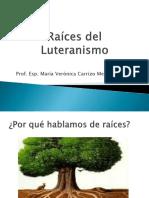 Raíces Del Luteranismo