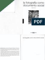 FREUND, Giselle-La Fotografía Como Documento Social-parte 1