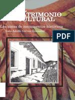 El Patrimonio Cultural. Las Zonas de Monumentos Históricos