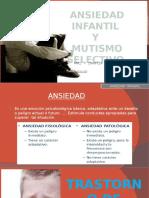 Ansiedad Infantil y Mutismo Selectivo