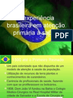 A experiência brasileira em atenção primária à saúde