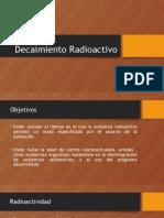 Decaimiento Radioactivo