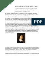 Cual Es La Filosifia de Descartes o Kant