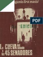Enrique Lira - La Cueva del Senado y los 45 senadores
