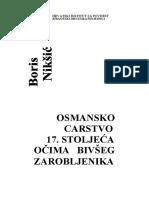 Boris_Niksic_OSMANSKO_CARSTVO_17_STOLJECA_OCIMA_BIVSEG_ZAROBLJENIKA.pdf