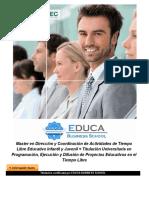 Master en Dirección y Coordinación de Actividades de Tiempo Libre Educativo Infantil y Juvenil + Titulación Universitaria en Programación, Ejecución y Difusión de Proyectos Educativos en el Tiempo Libre