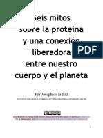 Seis Mitos Sobre La Proteína y Una Conexión Liberadora Entre Nuestro Cuerpo y El Planeta