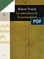 Nozick Robert - La naturaleza de la racionalidad.pdf