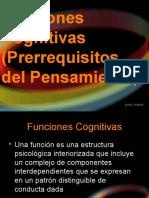 (11)Pensamiento - Funciones Cognitivas (Prerrequisitos Del Pensamiento)