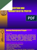 0.1.PENGERTIAN DAN KARAKTERISTIK  PROYEK.pptx