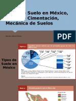 Tipos de Suelo en México, Tipos de Cimentacion, Mecanica de Suelos