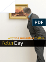 Gay, Peter Why the Romantics Matter