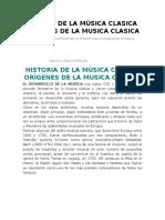 Historia de La Música Clasica Origenes de La Musica Clasica