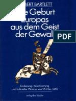 Bartlett, Robert - Die Geburt Europas aus dem Geist der Gewalt.pdf