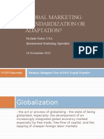 Global Marketing Standardization or Adaptation
