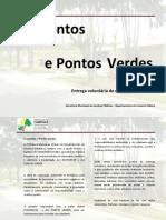 Historico Ecopontos e Pontos Verdes