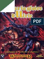 [Warhammer][JDR-FR] Campagne - La Campagne de l'Architecte Des Destinées I - Pour La Gloire d'Ulric