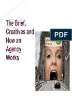 5. the Brief, Creatives and How an Agency