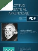 Actitud Frente Al Aprendisaje Diapositivas Yesid Peña