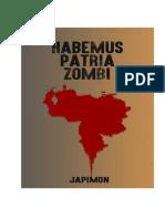 HabemusPatriaZombi HPZ JAPIMON 2016