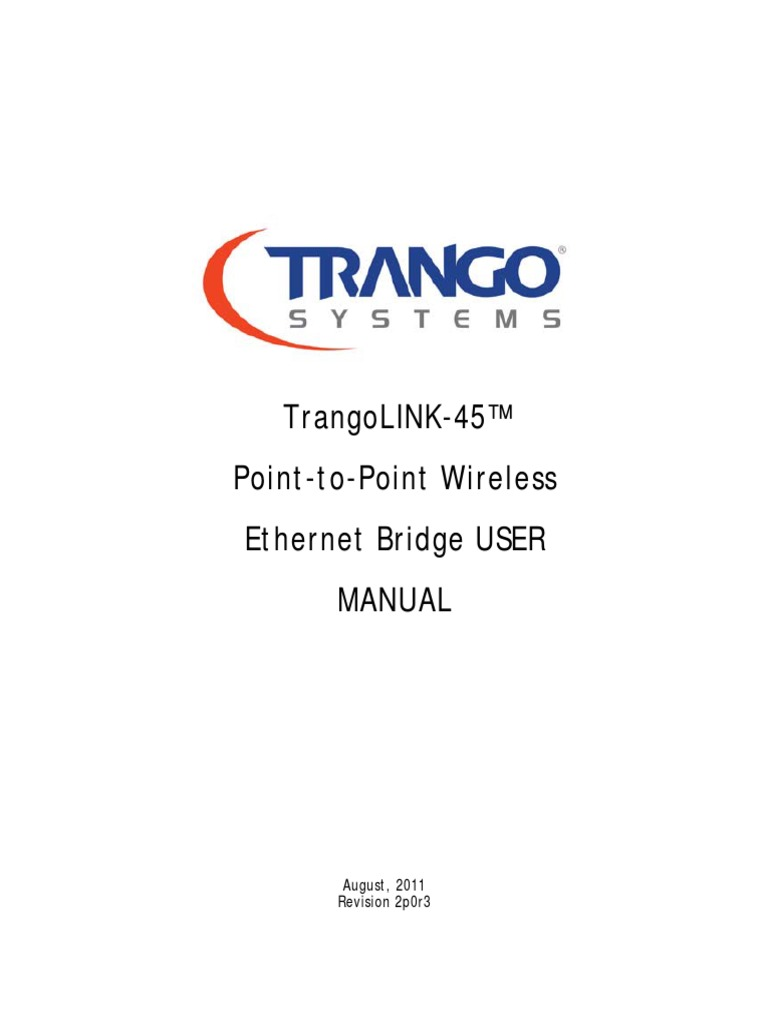 Trangolink-45™ point-to-point wireless ethernet bridge user manual.
