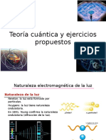 Teoría Cuántica y Ejercicios Propuestos