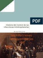 Historia Del Control de Las Infecciones Intrahopitalarias