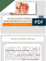 Evaluación Clínica Parámetros No Locutivos