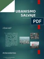 Urbanismo Salvaje
