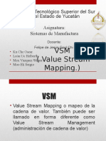 E6. VSM-Value-Stream-Mapping Equipo 6 Oscar Misael Gustavo Wimer