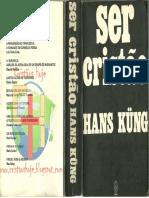 KÜNG, Hans - Ser Cristão - Ed Imago Rio de Janeiro, 1976 - By Done
