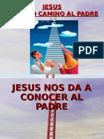 2. Jesus El Camino Al Padre v2