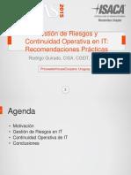 CIGRAS-2015.09.09-09-Gestion de Riesgos y Continuidad Operativa de IT Recomendaciones Practicas-Rodrigo Guirado