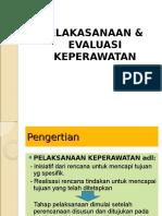 5. Pelaksanaan dan Evaluasi Keperawatan_2GzL.ppt