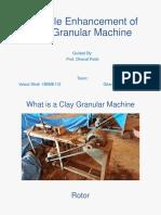 Lifecycle Enhancement of Clay Granular Machine