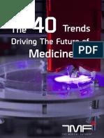 40_trends_driving_future_of_medicine_Medical_Futurist_Guide.pdf