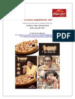 Pizza Hut Launches New Ad Campaign - Kitna cheese mangtahaitereko, hain?