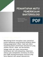 Pemantapan Mutu Pemeriksaan Bakteriologi 2A