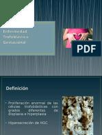 EXPOSICION ENFERMEDAD TROFOBLASTICA.ppt