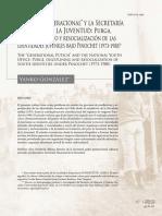 El Golpe Generacional. La Secretaría Nacional de La Juventud. identidades juveniles bajo Pinochet (1973-1980