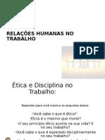 Slide 2 - Relações Humanas No Trabalh