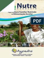 Cartilha Agricultura Familiar Nutrindo a Alimentação Escolar - NUTRE Nordeste