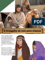 O Evangelho de João Para Crianças