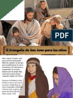 El Evangelio de San Juan Para Los Niños