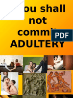 Thou Shall Not Commit ADULTERY report