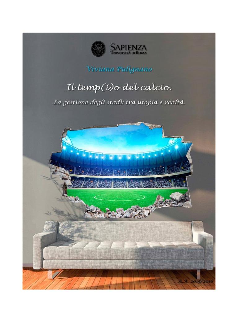 i Utopia E Stadi Tra Il Realtà o Temp CalcioLa Del Gestione Degli 35R4AjL