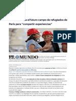 Carmena Visita El Futuro Campo de Refugiados de París Para _compartir Experiencias_ _ Madrid Home _ EL MUNDO